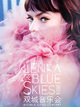 """BLUE SKIES""2016 LENKA上海演唱会"