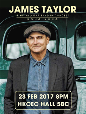 James Taylor & His All-Star Band in Concert – Hong Kong 香港演唱会 2017