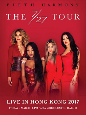 FIFTH HARMONY THE 7/27 TOUR IN HONG KONG香港演唱会 2017