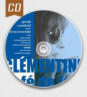 CD碟—橘儿Clementine《爵士咖啡馆Cafe de Jazz》