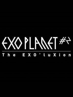 EXO PLANET #2 — The EXO'luXion — in BEIJING